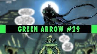 Bat's & Bow's|Green Arrow #29 Review