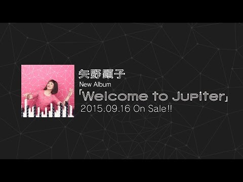 矢野顕子 -「Welcome to Jupiter」(Trailer Movie)