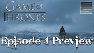 Game Of Thrones Season 7 Episode 4 Preview - The Spoils Of War