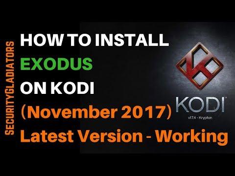 How to Install Exodus on Kodi Latest Version (November 2017) Working