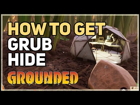 How to get Grub Hide Grounded