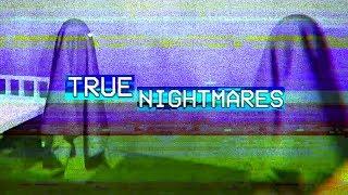 TRUE NIGHTMARES | JASNÝ DŮKAZ ŽE ZEMĚ JE PLACATÁ | by PeŤan