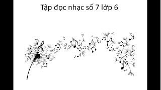 Tập đọc nhạc số 7 lớp 6 - Chơi đu