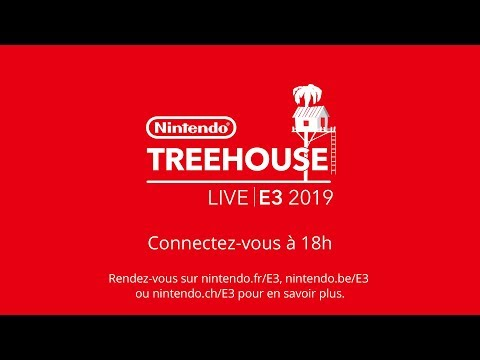 Nintendo @ E3 2019 Jour 3 - Nintendo Treehouse: Live
