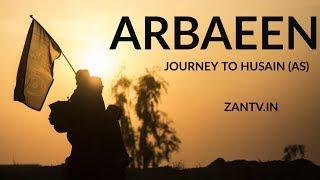 ARBAEEN - JOURNEY TO IMAM HUSAIN (A) | DOCUMENTARY | ZAN HD DOCUMENTARIES