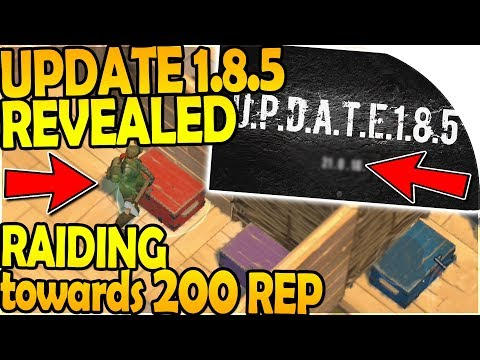 RAIDING towards 200 REP (*MAX*) + UPDATE 1.8.5 INBOUND - Last Day On Earth Survival Update 1.8.3