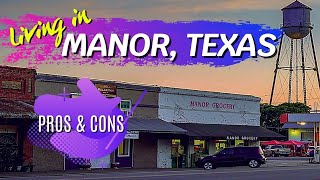 Living In Manor Texas - Pros And Cons
