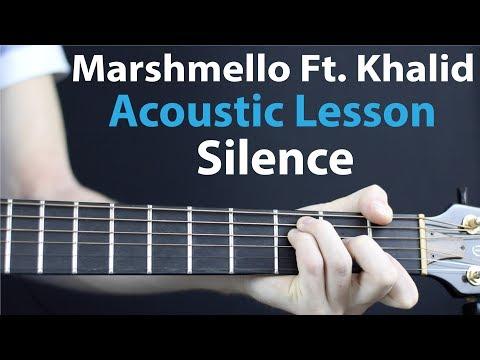 Silence - Marshmello Ft. Khalid: Acoustic Guitar Lesson