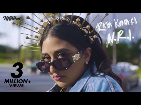 Raja Kumari - N.R.I. | Official Music Video | Mass Appeal India