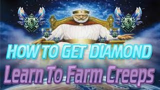 How To Get Diamond: Learn To Farm CS/Minions [League Of Legends]