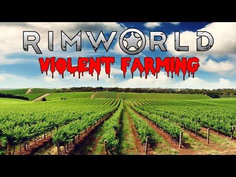 Violent Farming ~Rimworld #8