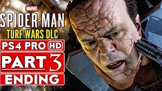 SPIDER-MAN PS4 Turf Wars DLC ENDING Gameplay Walkthrough Part 3 - No Commentary (SPIDERMAN PS4)