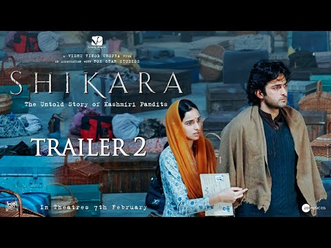 Shikara | Official Trailer 2 | Dir: Vidhu Vinod Chopra | 7th February