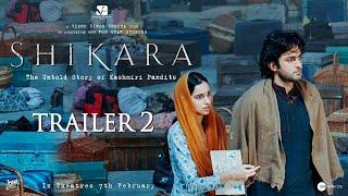 Shikara   Official Trailer 2   Dir: Vidhu Vinod Chopra   7th February