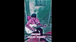 Hamari adhuri kahani| ARIJIT SINGH| lyrical video| PANKAJ SAH