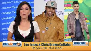 Joe Jonas & Chris Brown Collaborate On New Project
