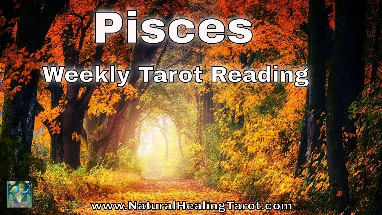 pisces weekly tarot reading october 2019