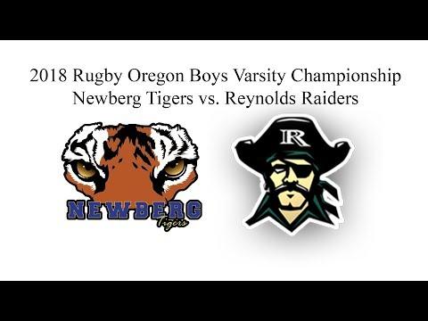 Rugby Oregon Championships 5/19/2018 - Boys Varsity - Newberg Tigers vs. Reynolds Raiders