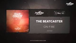 The Beatcaster - On Fire (Diffuzion Records 023)