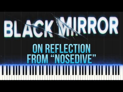 On Reflection   Max Richter (from Black Mirror's Nosedive) (Piano Tutorial Synthesia)