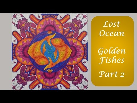 Color Along | Golden Fishes | Part 2 |  Lost Ocean By Johanna Basford