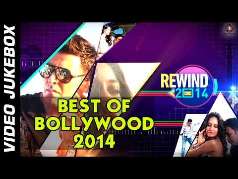 Best Bollywood Songs - 2014 - Jukebox - This Years top songs! - Bollywood Hits