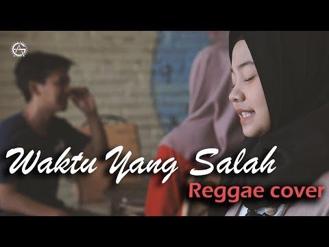 WAKTU YANG SALAH - REGGAE COVER by jovita aurel