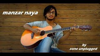 manzar naya by zone unplugged