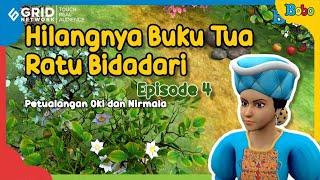 Dongeng Anak - Hilangnya Buku Tua Ratu Bidadari Eps. 4 - Petualangan Oki dan Nirmala - Fairy Tales