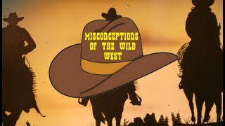 5 Misconceptions of the Wild West