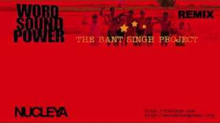 NUCLEYA - The Bant Singh Project Remixed- Modern Days Slavery