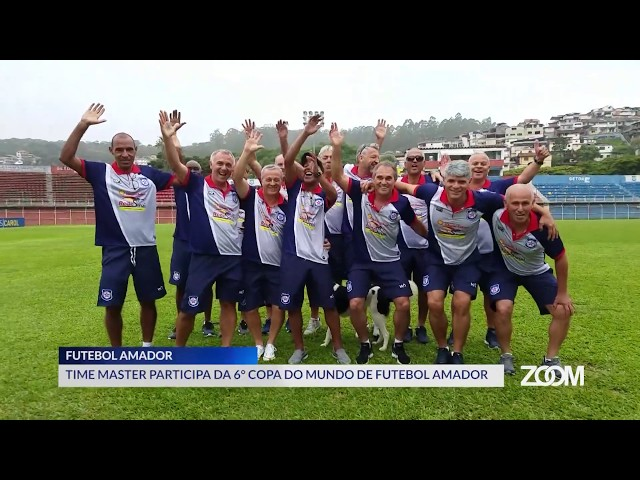 29-11-2019 - TIME MASTER DE FUTEBOL AMADOR PARTICIPA DE COPA DO MUNDO DA CATEGORIA - ZOOM TV JORNAL