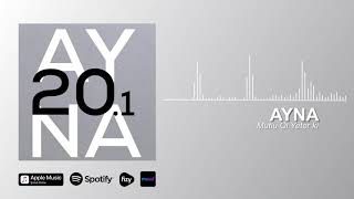 AYNA - Mutlu Ol Yeter ki (Official Audio)