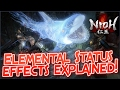 Nioh Element Guide. Elements Explained! Status Effects and discord. Which Element is best?