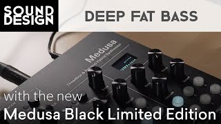 Sound Design with Polyend Dreadbox Medusa (Ep.3) - Deep Bass & the new Black Limited Edition!