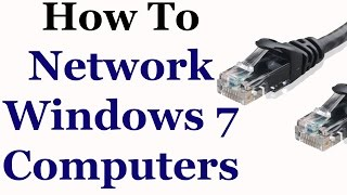 Windows 7 Tutorial - How To Network 2 or More Computers In Windows 7
