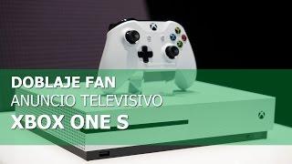 Anuncio Xbox One S - Doblaje fan Español