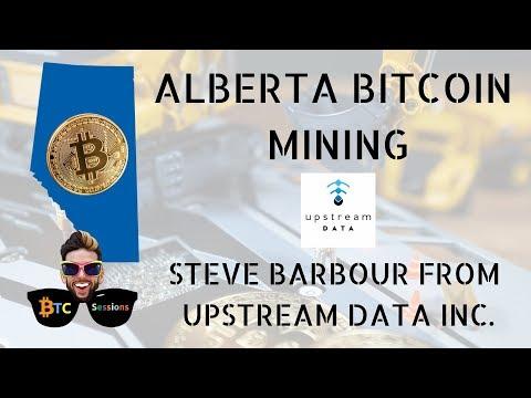 Alberta Bitcoin Mining With Steve Barbour Of Upstream Data