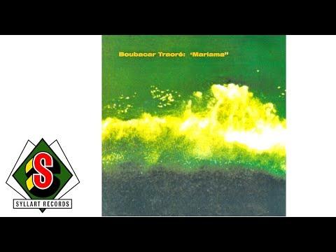 Boubacar Traoré - Mariama Kaba (audio)