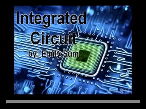 Integrated Circuit Presentation