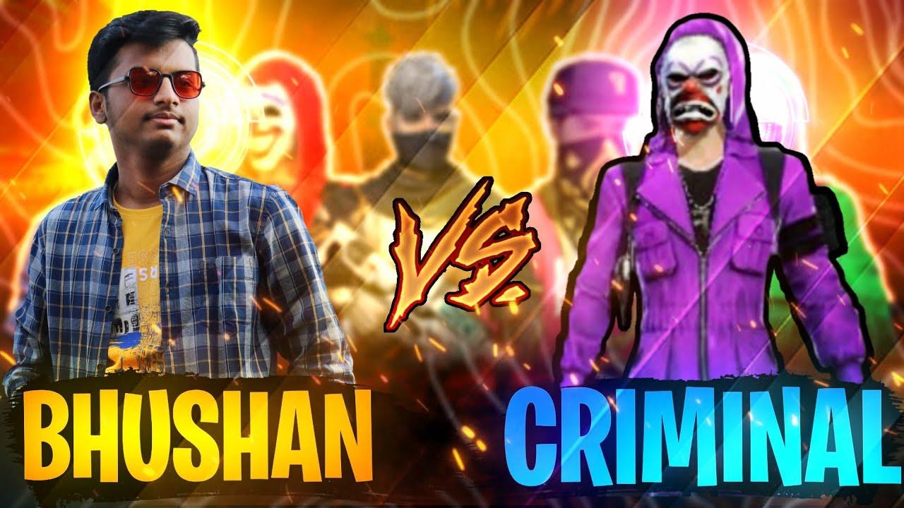 Download ASIN.BHUSHAN VS CRIMINAL CHALLENGE ME FOR [1V1]😡😡
