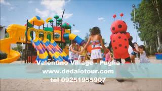 Valentino Village - Villaggio Bluserena Puglia