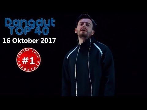 Dangdut Top 40 Chart   (16 Oktober 2017)