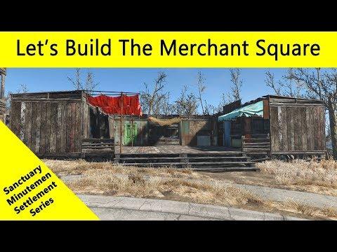 Fallout 4: Let's Build a Sanctuary Settlement - The Merchant Square