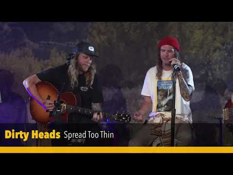 Dirty Heads - Spread Too Thin (Live from our Veeps livestream on May 29 2020)