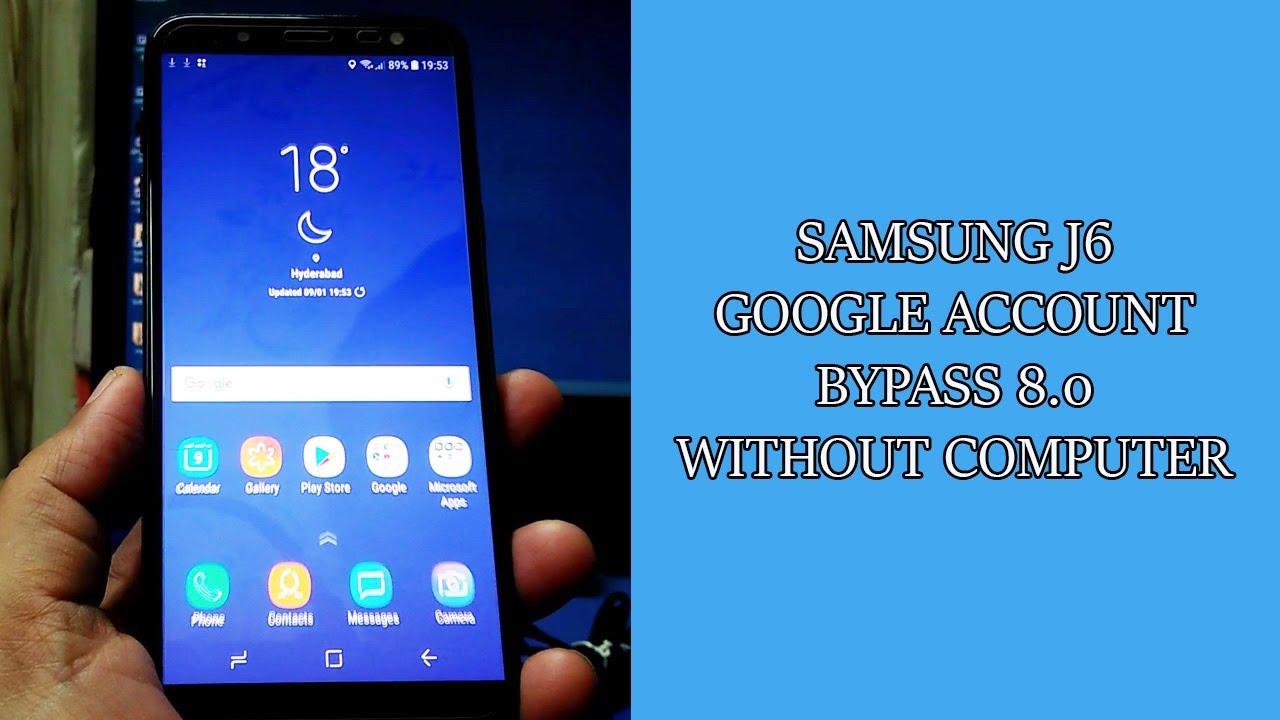 Samsung J6 sm-J600f/J600g FRP Unlock   Samsung J6 Google