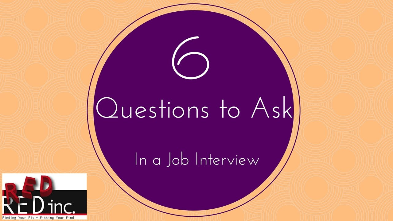 job interviews great questions to ask in a job interview job interviews 6 great questions to ask in a job interview