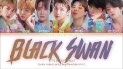 BTS (방탄소년단) - Black Swan (Color Coded Lyrics Eng/Rom/Han/가사)