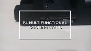 P4 Multifunctional Cooling Stand for PS4, PS4 Slim and PS4 PRO
