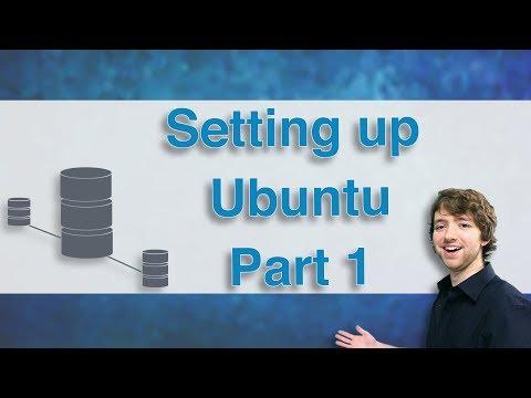 Database Clustering Tutorial 5 - Setting up Ubuntu Part 1